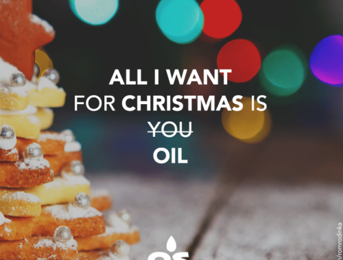 OIL STATEMENTS All I want for Christmas is Oil