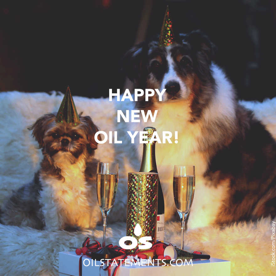 OIL STATEMENTS Happy New Oil Year!